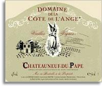 2007 Domaine de la Cote de l'Ange Chateauneuf-du-Pape Vieilles Vignes