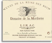 2006 Domaine De La Mordoree Lirac Cuvee De La Reine Des Bois