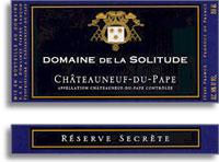 2001 Domaine de la Solitude Chateauneuf-du-Pape Reserve Secrete