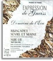 2006 Domaine de l'Ecu/Guy Bossard Muscadet Sevre et Maine Expression de Gneiss