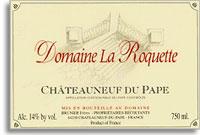 2005 Domaine La Roquete Chateauneuf-du-Pape