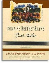 2007 Domaine Berthet-Rayne Chateauneuf-du-Pape Cuvee Cadiac
