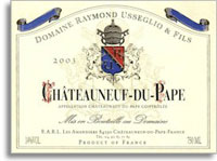 2010 Domaine Raymond Usseglio & Fils Chateauneuf-du-Pape