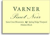 2012 Varner Pinot Noir Spring Ridge Vineyard Hidden Block Santa Cruz Mountains