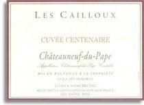 2003 Les Cailloux Chateauneuf-du-Pape Cuvee Centenaire