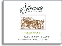 2010 Silverado Vineyards Sauvignon Blanc Miller Ranch Yountville
