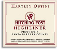 2009 Hartley Ostini Hitching Post Winery Pinot Noir Highliner Santa Barbara County