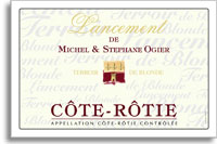 2005 Domaine Michel and Stephane Ogier Cote-Rotie Lancement