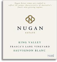 2011 Nugan Estate Sauvignon Blanc Frasca's Lane King Valley