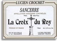 2007 Domaine Lucien Crochet Sancerre La Croix Du Roy