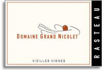 2011 Domaine Grand Nicolet Cotes Du Rhone Villages Vieilles Vignes Rasteau