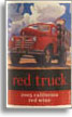 2008 Cline Cellars Red Truck Red Wine California