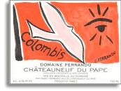2007 Domaine Isabel Ferrando Chateauneuf-du-Pape Colombis