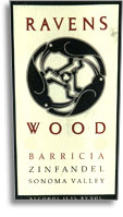 2006 Ravenswood Winery Zinfandel Barricia Vineyard Sonoma Valley