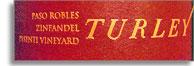 2012 Turley Wine Cellars Zinfandel Pesenti Vineyard Paso Robles