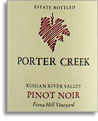 2008 Porter Creek Vineyards Pinot Noir Fiona Hill Russian River Valley