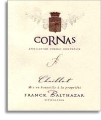 2006 Frank Balthazar Cornas Chaillot Syrah