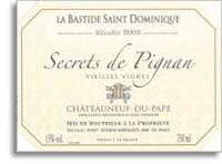 2006 La Bastide Saint Dominique Chateauneuf-du-Pape Secrets de Pignan Vieilles Vignes
