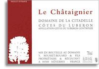 2006 Domaine De La Citadelle Cotes Du Luberon Cuvee Le Chataignier Blanc