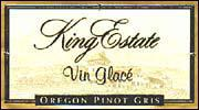 2005 King Estate Winery Pinot Gris Vin Glace
