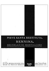 2004 Pieve Santa Restituta(Gaja) Brunello di Montalcino Rennina