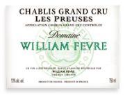 2009 Domaine William Fevre Chablis Les Preuses