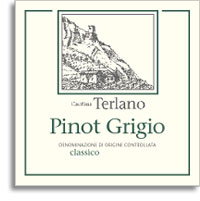 2013 Cantina Terlano Pinot Grigio Alto Adige