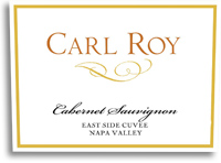 2009 Carl Roy Cabernet Sauvignon East Side Cuvee