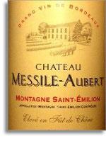 2010 Chateau Messile-Aubert Montagne Saint Emilion