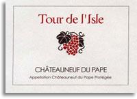 2009 Tour de l'Isle Chateauneuf-du-Pape