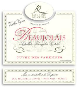 2010 Domaine Des Cretes Beaujolais Cuvee Des Varennes