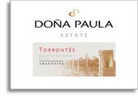 2010 Dona Paula Torrontes Estate Salta