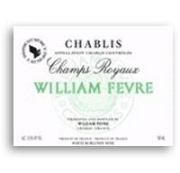 2009 Domaine William Fevre Chablis Champs Royaux