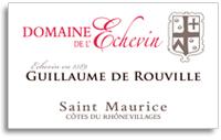 2009 Domaine De Lechevin Cotes Du Rhone Villages St Maurice Guillaume De Rouville