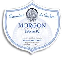 2011 Domaine De Robert Morgon Cote Du Py