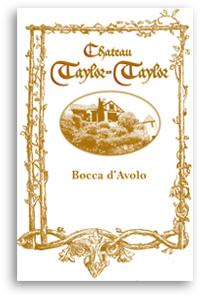 2010 Chateau Taylor Taylor Bocca d'Avolo