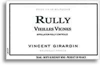 2009 Domaine/Maison Vincent Girardin Rully Vieilles Vignes