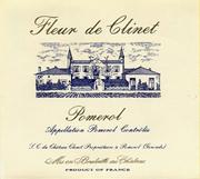 2010 Chateau Clinet Fleur De Clinet Pomerol