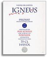 2006 Mas Igneus Costers De Mas Igneus Priorat