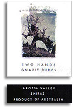 2007 Two Hands Wines Shiraz Gnarly Dudes Barossa Valley