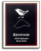 2005 Renwood Winery Zinfandel Sierra Series Sierra Foothills