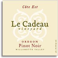 2010 Le Cadeau Vineyard Pinot Noir Cote Est Oregon